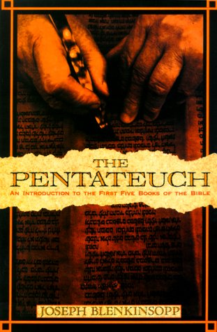 The Pentateuch by Joseph Blenkinsopp