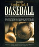 The Complete Armchair Book of Baseball: An All-Star Lineup Celebrates America's National Pastime