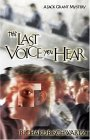 The Last Voice You Hear: A Jack Grant Mystery