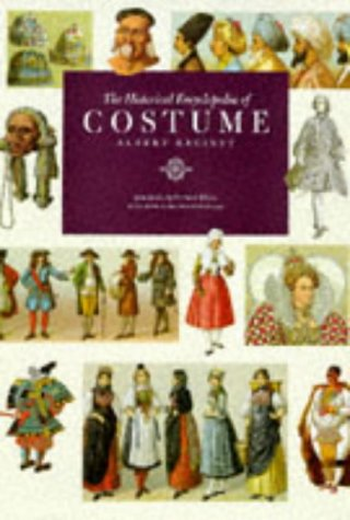 Historical Encyclopedia of Costumes by Auguste Racinet