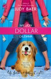 Million Dollar Dilemma by Judy Baer