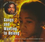 Gangs and Wanting to Belong