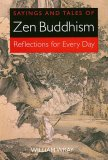 Sayings and Tales of Zen Buddhism: Reflections for Every Day