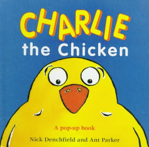 Charlie the Chicken by Nick Denchfield
