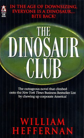 The Dinosaur Club by William Heffernan