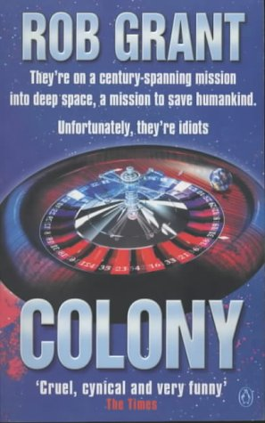 Colony by Rob Grant
