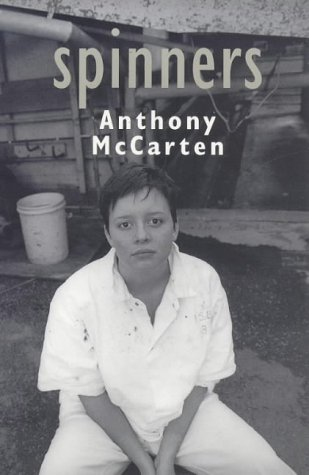 Spinners by Anthony McCarten