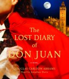The Lost Diary of Don Juan by Douglas Carlton Abrams