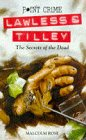 The Secrets of the Dead (Lawless & Tilley, #1)