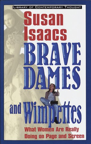 Brave Dames and Wimpettes by Susan Isaacs