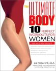 The Ultimate Body: Ten Perfect Workouts for Women