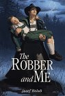 The Robber and Me