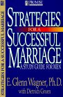 Strategies for a Successful Marriage: A Study Guide for Men