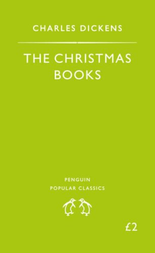 The Christmas Books by Charles Dickens