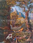 An Empire of Plants: People and Plants That Changed the World