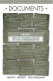 Documents of American Constitutional and Legal History: Volume II: From the Age of Industrialization to the Present