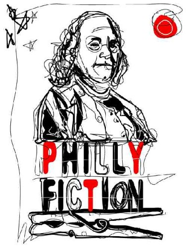 Philly Fiction: Short Stories Highlighting Philadelphia as a City of Literary Inspiration