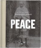 Peace: The Words and Inspiration of Mahatma Gandhi