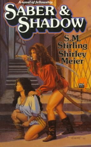 Saber and Shadow by S.M. Stirling