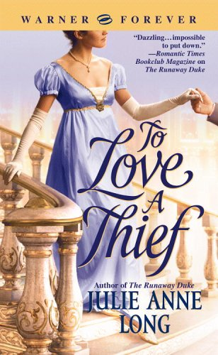 To Love a Thief by Julie Anne Long