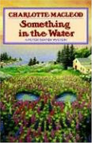 Something in the Water by Charlotte MacLeod