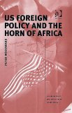 US Foreign Policy and the Horn of Africa (Us Foreign Policy and Conflict in the Islamic World) (Us Foreign Policy and Conflict in the Islamic World) (Us ... Policy and Conflict in the Islamic World)
