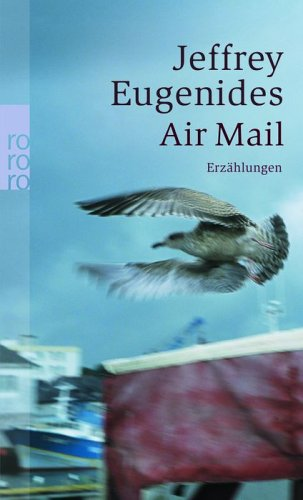 Air Mail by Jeffrey Eugenides