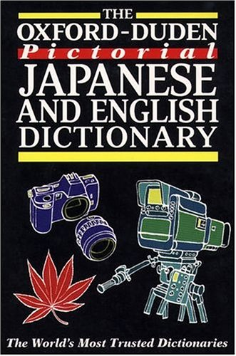 The Oxford-Duden Pictorial Japanese and English Dictionary