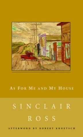 As for Me and My House (New Canadian Library)