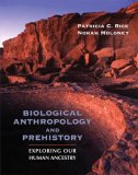 Biological Anthropology and Prehistory: Exploring Our Human Ancestry