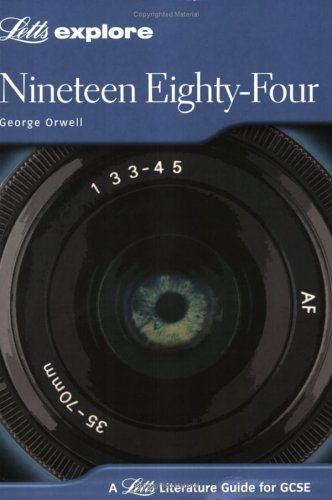 Nineteen Eighty-Four (Letts Explore Literature Guide) by Claire Crane