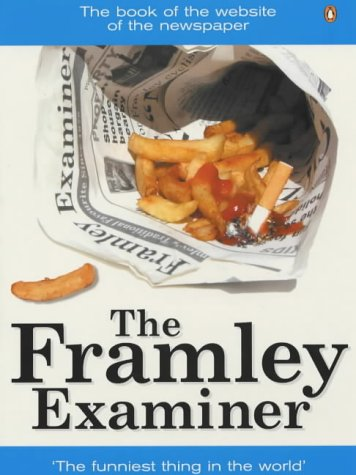The Framley Examiner by Robin Halstead