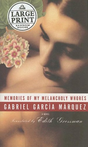 Memories of My Melancholy Whores (Random House Large Print)