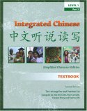 Integrated Chinese, Level 1, Part 2: Textbook, Simplified Characters