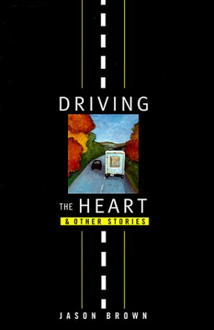 Driving the Heart and Other Stories
