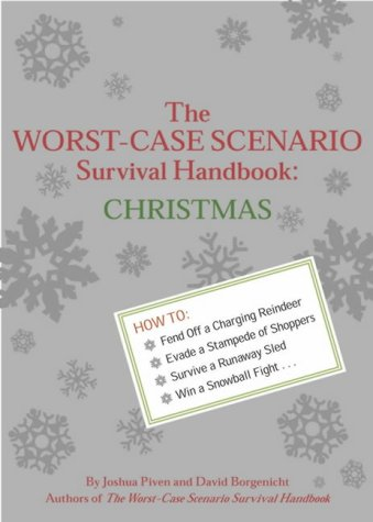 The Worst-case Scenario Survival Handbook: Christmas