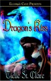 Dragon's Kiss by Tielle St. Clare