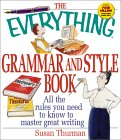 The Everything Grammar and Style Book: All the Rules You Need to Know to Master Great Writing