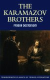 Brothers Karamazov (Wordsworth World Literature)