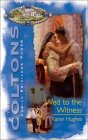 Wed to the Witness (The Coltons, #10)