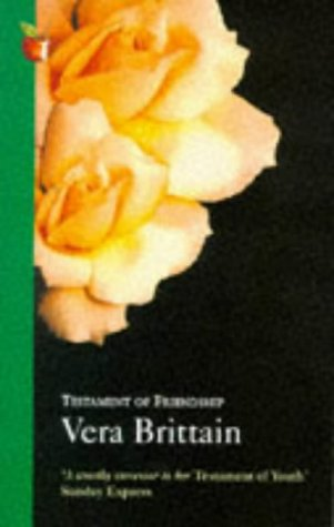 Testament of Friendship (Virago classic non-fiction)