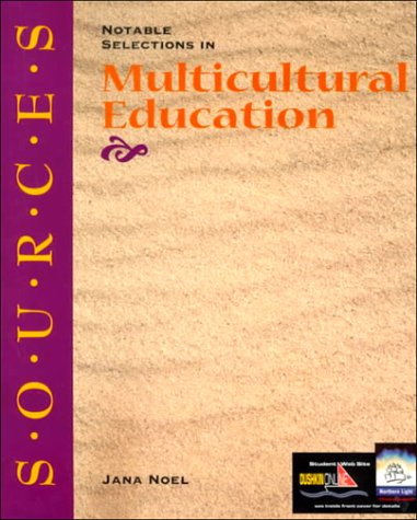 Sources: Notable Selections in Multicultural Education