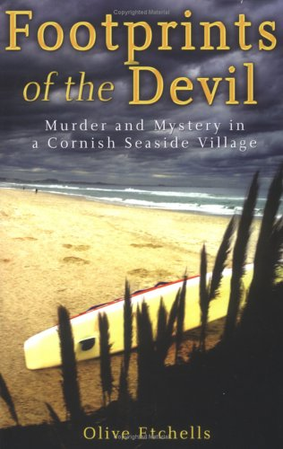 Footprints of the Devil: Murder and Mystery in a Cornish Seaside Village