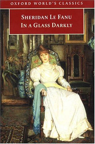 In a Glass Darkly by Joseph Sheridan Le Fanu