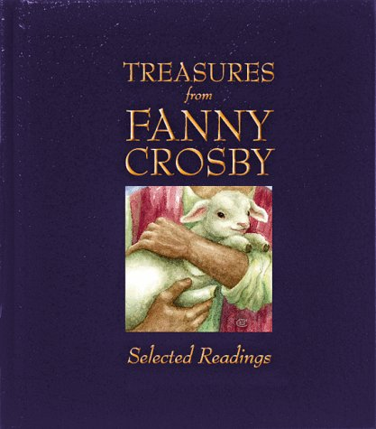 Treasures from Fanny Crosby