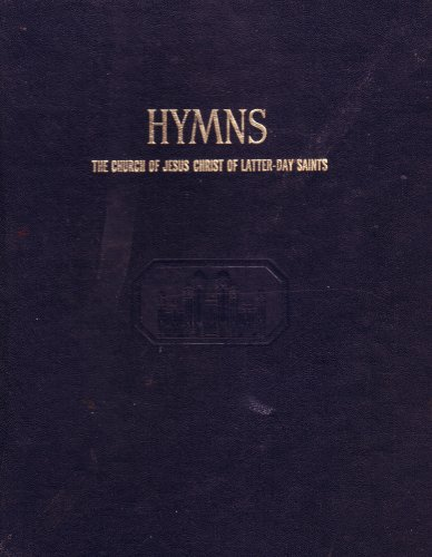 Hymns: The Church of Jesus Christ of Latter-day Saints (Revised and Enlarged)