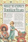 What to Expect the Toddler Years by Heidi Murkoff