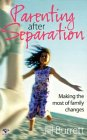Parenting After Separation: Making the Most of Family Changes