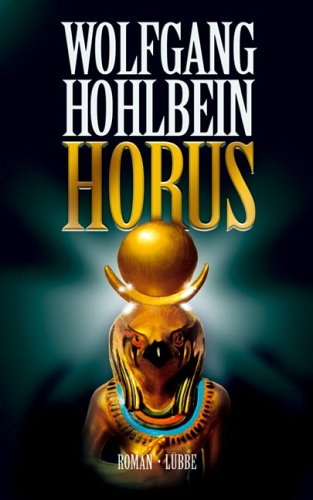 Horus by Wolfgang Hohlbein