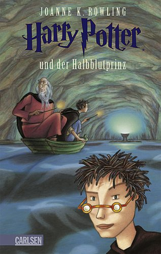 Harry Potter und der Halbblutprinz by J.K. Rowling